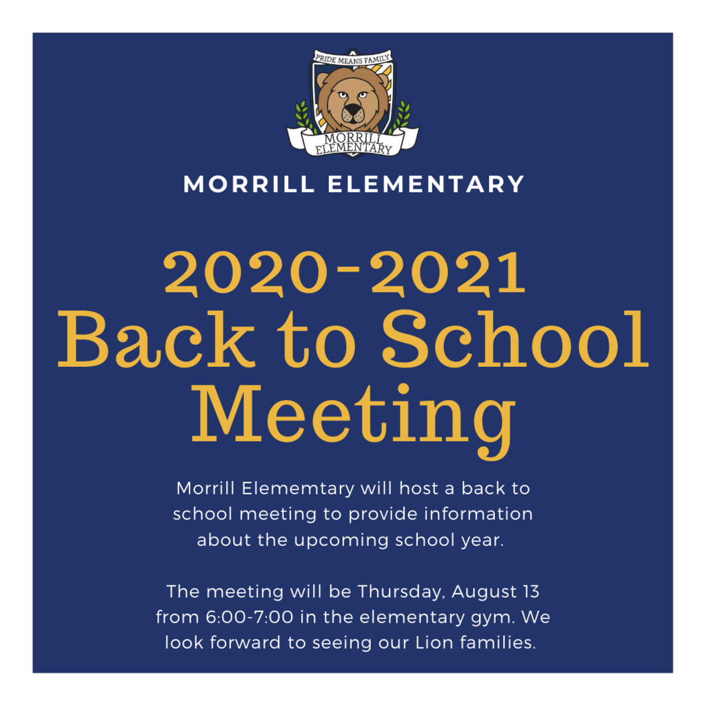 Back to school meeting on August 13 from 6:00-7:00 pm.