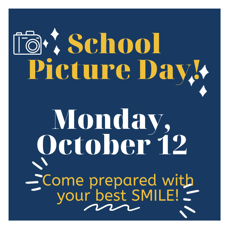 School picture day Monday, October 12